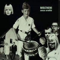 Moltheni -Senza Eredita