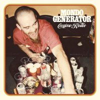 Mondo Generator -Cocaine Rodeo