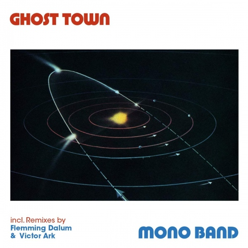 Mono Band -Ghost Town