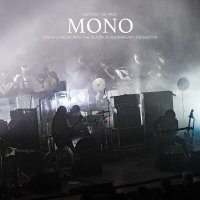 Mono - Beyond The Past - Live In London With The Platinum Anniv. Orchestra