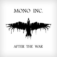Mono Inc -After The War