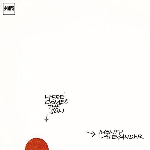 Monty Alexander - Here Comes The Sun