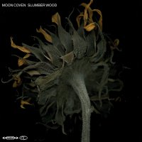 Moon Coven -Slumber Wood