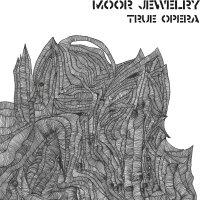 Moor Jewelry - True Opera