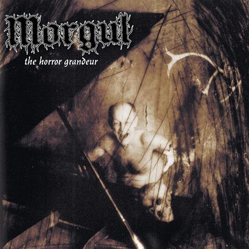 Morgul - Horror Grandeur