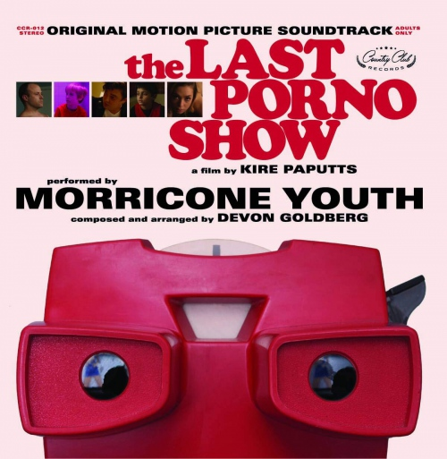 Morricone Youth  /  Devon Goldberg - The Last Porno Show