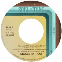 Moses Patrou - You Get What'cha Paid For / Who's Gonna Save Me