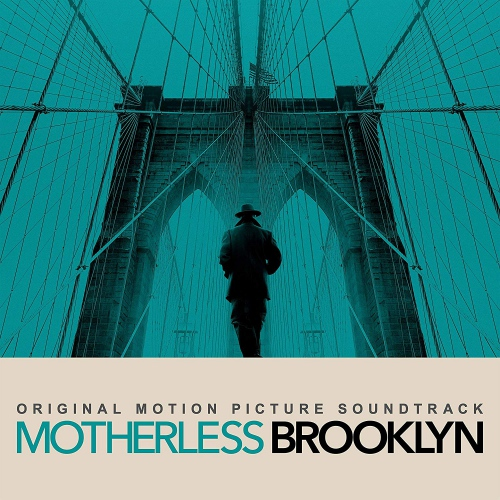 Motherless Brooklyn (Original Motion Picture Soundtrack) - Motherless Brooklyn Soundtrack