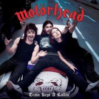 Motörhead - Train Kept A-Rollin'