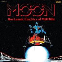 Motrik - Moon: The Cosmic Electrics Of Motrik
