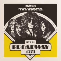 Mott The Hoople - Live On Broadway 1974
