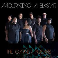Mourning [A] Blkstar - Garner Poems