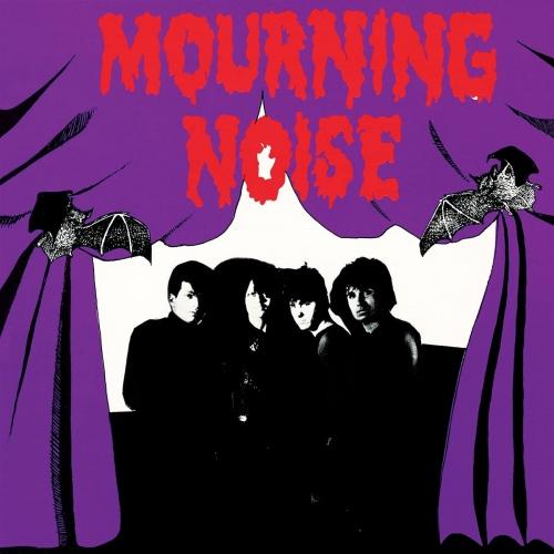 Mourning Noise -Mourning Noise
