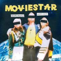 Moviestar - Stupid People Happy Days