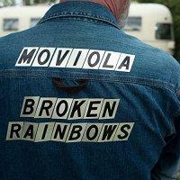 Moviola - Broken Rainbows