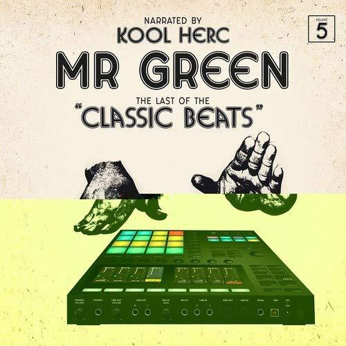 Mr. Green - Last Of The Classic Beats