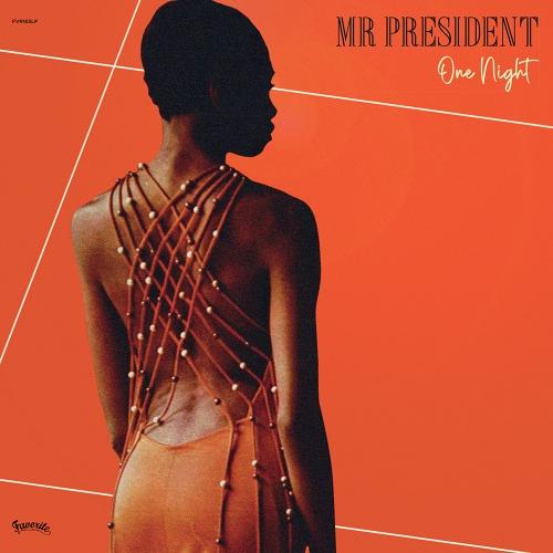 Mr President - One Night