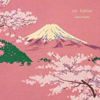 Mt. Fujitive - Sanctuary