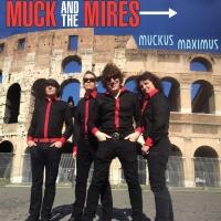 Muck & The Mires - Muckus Maximus