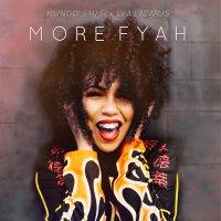 Mungo's Hi Fi X Eva Lazarus - More Fyah