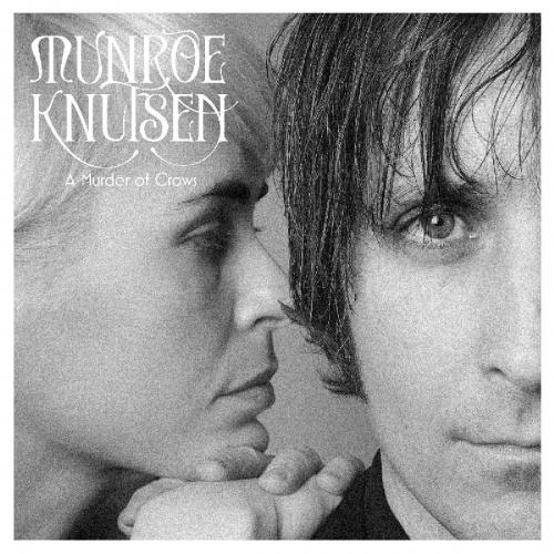 Munroe / Knutsen - A Murder Of Crows