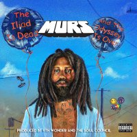 Murs -The Illiad Is Over And The Odyssey Is Dead