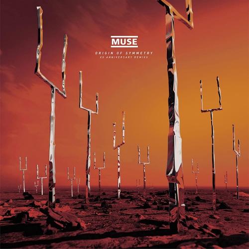 Muse -Origin Of Symmetry Xx Anniversary Remixx