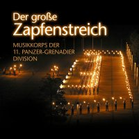 Musikkoprs Der 11. Panzer-Gren - Der Große Zapfenstreich / The Great Taps