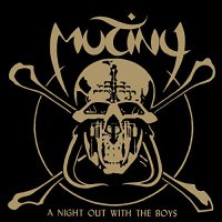 Mutiny -A Night Out With The Boys