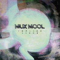 Mux Mool - Implied Lines