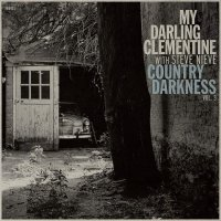 My Darling Clementine -Country Darkness Vol 3