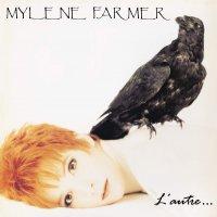 Mylene Farmer - L'autre