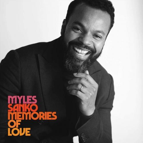Myles Sanko -Memories Of Love