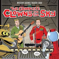 Mystery Science Theater 3000 - The Complete Clowns In The Sky Clear
