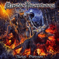 Mystic Prophecy -Metal Division