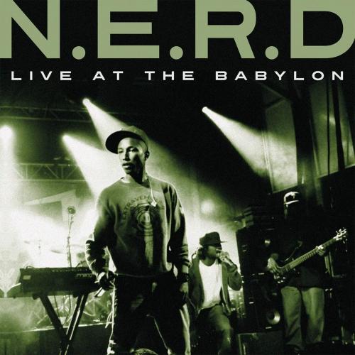 N.e.r.d - Live At Babylon