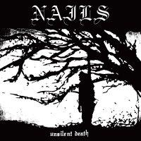 Nails -Unsilent Death