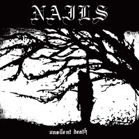 Nails -Unsilent Death
