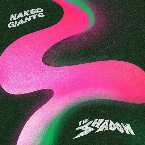 Naked Giants -The Shadow