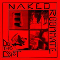 Naked Roommate - Do The Duvet