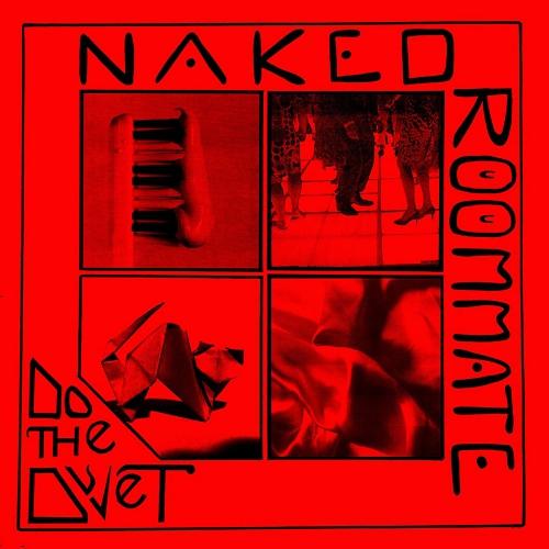 Naked Roommate - Do The Duvet