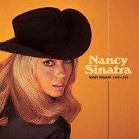 Nancy Sinatra -Start Walkin' 1965-1976