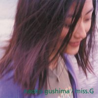 Naoko Gushima - Miss.g