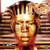 Nas -I Am