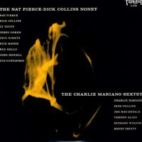 Nat Pierce -The Nat Pierce-Dick Collins Nonet / The Charlie Mariano Sextet