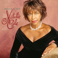 Natalie Cole -Holly & Ivy