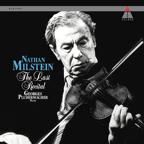 Nathan Milstein - The Last Recital