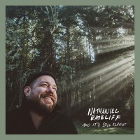 Nathaniel Rateliff -And It's Still Alright