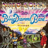 Nato Coles And The Blue Diamond Band - Flyover