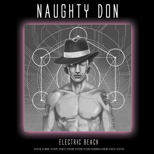 Naughty Don -Electric Beach